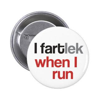 I FARTlek when I Run © - Funny FARTlek 6 Cm Round Badge