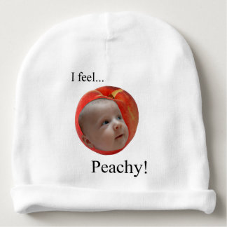 """I Feel... Peachy!"" Baby Hat Baby Beanie"