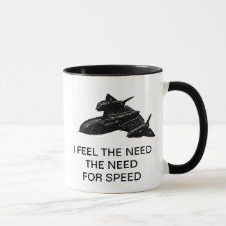 I FEEL THE NEED THE NEED FOR SPEED MUG