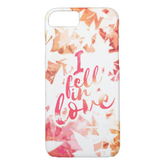 I fell in love iPhone 8/7 case