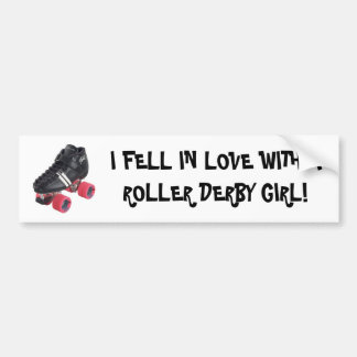 I FELL IN LOVE WITH A ROLLER DERBY GIRL BUMPER STICKER