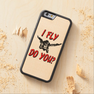 I Fly, Do You? (blk) Carved Maple iPhone 6 Bumper Case