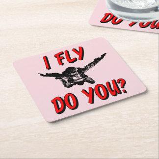 I Fly, Do You? (blk) Square Paper Coaster