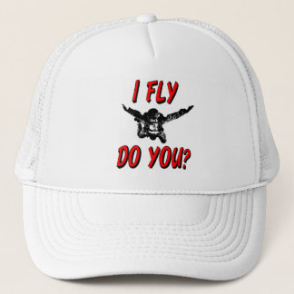 I Fly, Do You? (blk) Trucker Hat