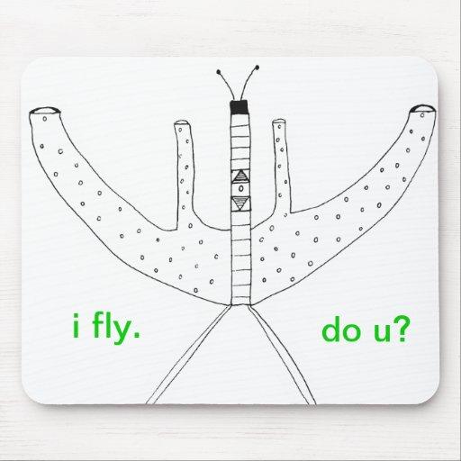 I Fly. Do You? Mousepad