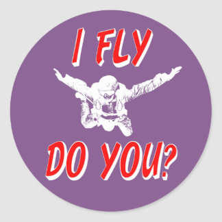 I Fly, Do You? (wht) Classic Round Sticker