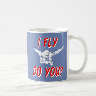 I Fly, Do You? (wht) Coffee Mug
