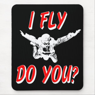 I Fly, Do You? (wht) Mouse Pad