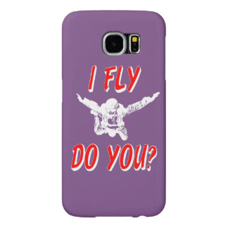 I Fly, Do You? (wht) Samsung Galaxy S6 Cases