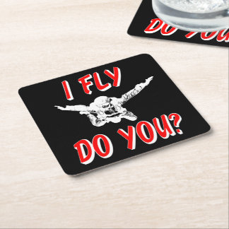 I Fly, Do You? (wht) Square Paper Coaster