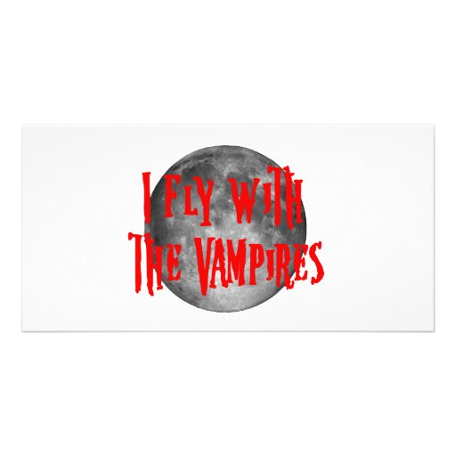 I Fly With The Vampires Customized Photo Card