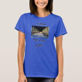 I follow my own path T Shirt