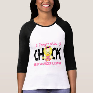 I Fought Like A Chick Breast Cancer Survivor T-shirts