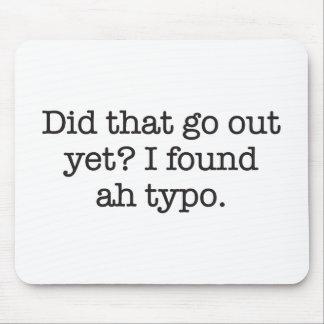 I found a typo mousepad