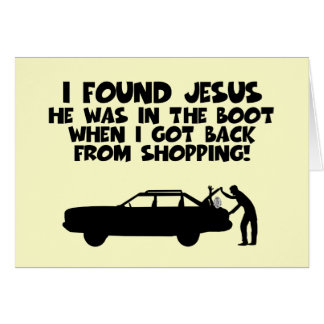 I found Jesus spoof Card