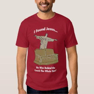 I Found Jesus T-shirts