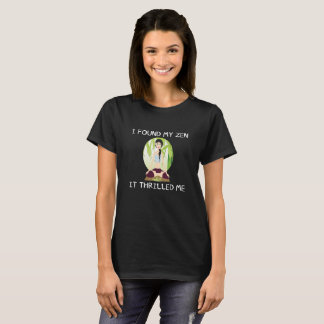 """I Found My Zen"" Women's Basic Shirt"