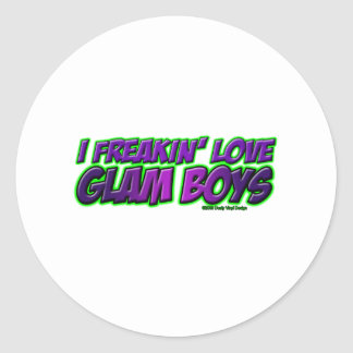 I Freakin Love GLAM BOYS Round Stickers