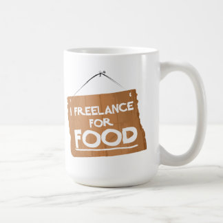 I FREELANCE FOR FOOD - MUG
