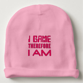 I Game Therefore I AM Gamer Girl Baby Beanie