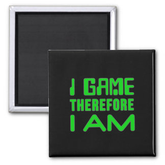I Game Therefore I AM Square Magnet