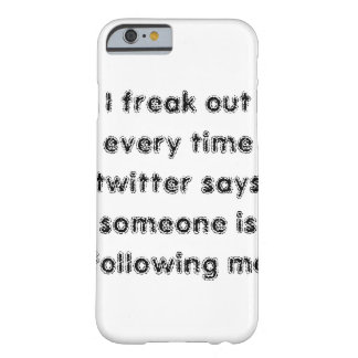 I get freaked iPhone 6 case Barely There iPhone 6 Case
