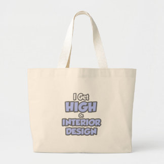 I Get High On Interior Design Tote Bags