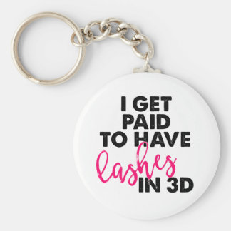 I Get Paid to Have 3D Lashes Key Ring