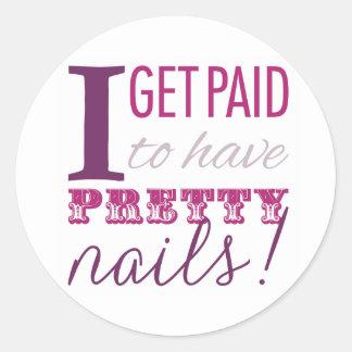 I Get Paid to Have Pretty Nails Envelope Seals Round Sticker