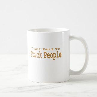 I Get Paid To Stick People Gifts Basic White Mug