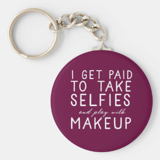 I get paid to take selfies - Younique Basic Round Button Key Ring