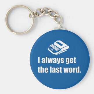 I get the last word court reporter basic round button key ring