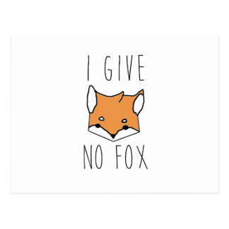 I Give No Fox Postcard
