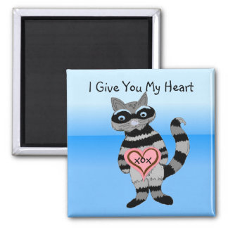 I Give You My Heart Raccoon Magnet