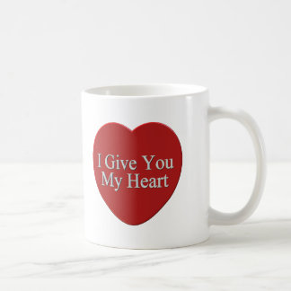 I Give You My Heart T-shirts and Gifts Coffee Mug