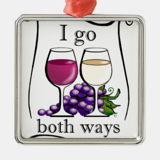 I Go Both Ways! Metal Ornament