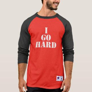 I GO HARD - Gym Shirt
