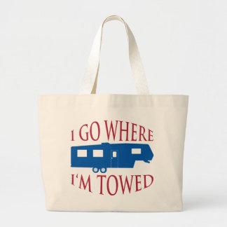 I Go Where I'm Towed Bag