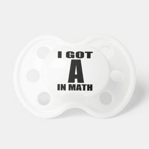I Got A In Math Baby Pacifier