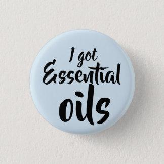 i got essential oils 3 cm round badge