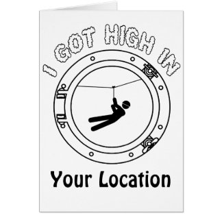 I Got High - Zipline Card