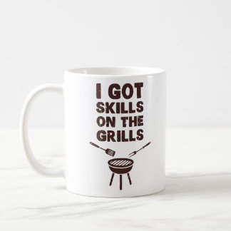 I Got Skills on the Grills Cookout BBQ Coffee Mug