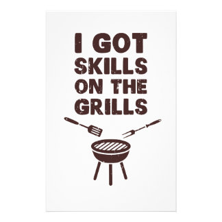 I Got Skills on the Grills Cookout BBQ Stationery Paper