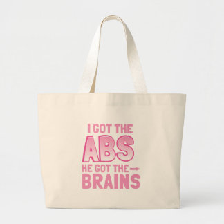 I got the ABS he got the BRAINS Large Tote Bag