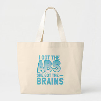 I got the ABS she got the BRAINS Large Tote Bag