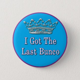 i got the last bunco 6 cm round badge