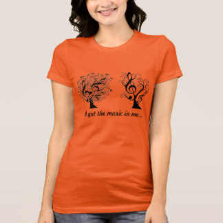 I got the music in me tee for women