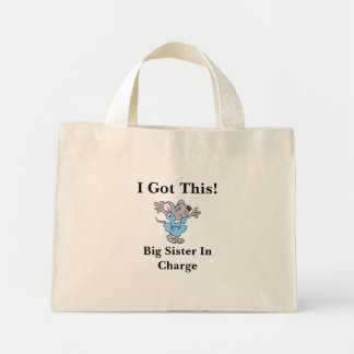 I Got This Big Sister In Charge Tote Bags