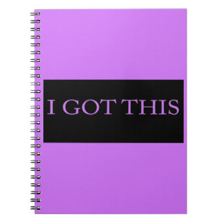 I GOT THIS funny motivational typography Notebooks