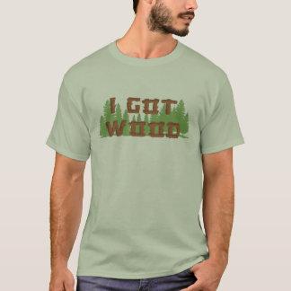 I Got Wood - of the dead T-Shirt